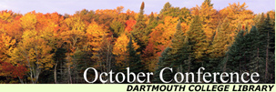 Dartmouth College Library October Conference